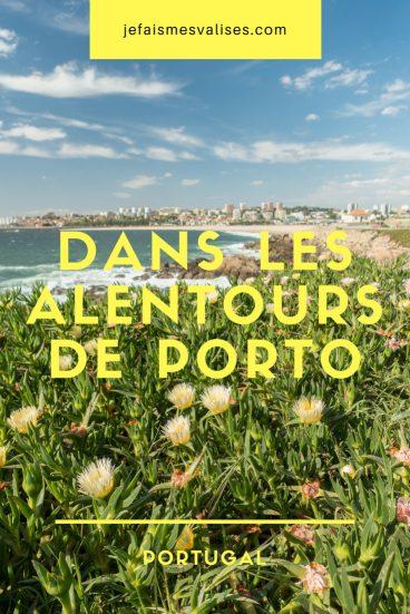 Que faire aux alentours de Porto ? Nos idées de balades.