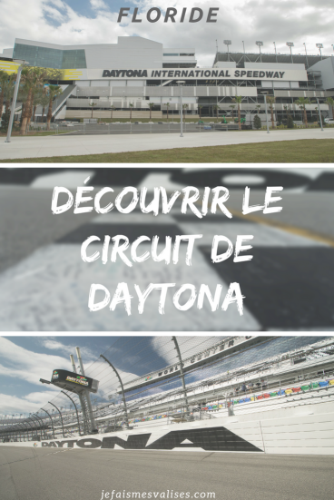 Daytona, le temps des courses automobiles, saviez-vous qu'il est possible de visiter le circuit? C'est une expérience atypique!