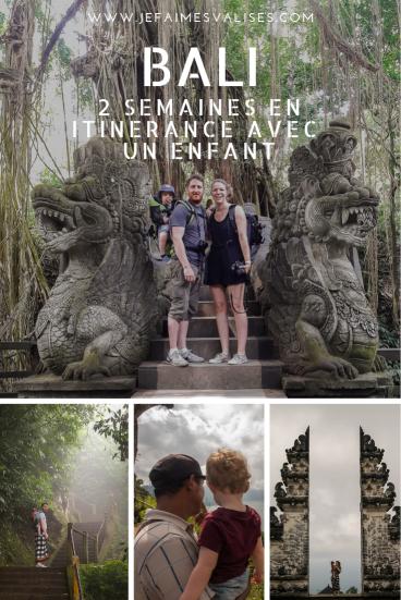 Bali : 2 semaines en itinérance avec un enfant (coups de cœur, itinéraire, conseils)